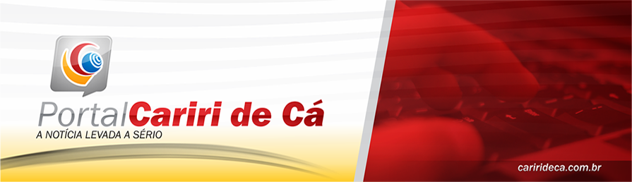 CARIRI DE CÁ - O Portal de Notícias do Cariri, Paraíba e Brasil.