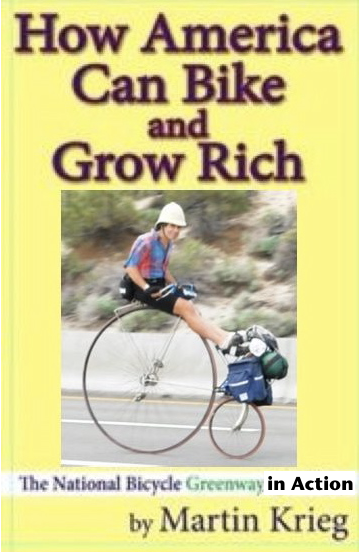 """How America Can Bike and Grow Rich, the National Bicycle Greenway in Action"""