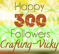 Crafting - Vicky&#39;s 300 Follower Giveaway!
