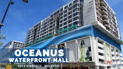 Oceanus Waterfront Mall Kota Kinabalu