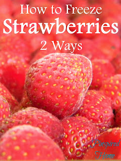 http://pinspiredhome.blogspot.com/2014/07/how-to-freeze-strawberries-two-ways.html