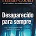 Desparecido para sempre - Harlan Coben