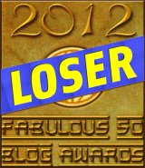 Loser - 2012 Fabulous 50 Blog Awards