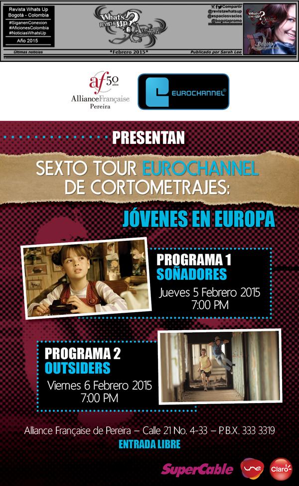 Evento-Eurochannel-Pereira-Colombia-Cortometrajes-Jovenes-en-Europa-Alianza-francesa-Febrero-2015