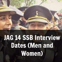 JAG 14 SSB Interview Dates (Men and Women)