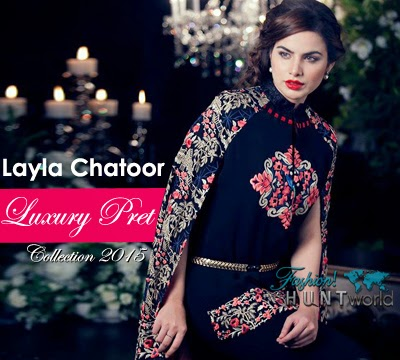 Layla Chatoor Luxury Pret 2015 | Layla Chatoor Pret Fashion 2015 For Women