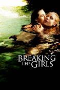 Breaking the Girls (El Pacto) (2013) ()