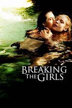 Breaking the Girls (El Pacto) (2013)