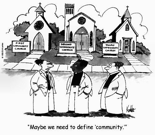 Funny Church Cartoons - Maybe we need to define community