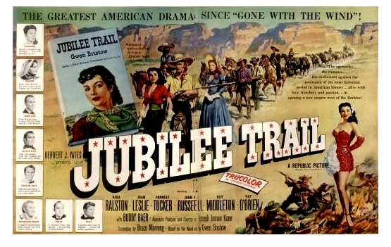 Lauras Miscellaneous Musings Tonights Movie Jubilee Trail 1954