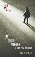 Third Degree Murder by Olga Swan