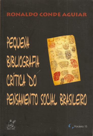Pequena bibliografia crítica do pensamento social brasileiro