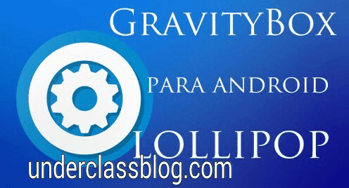 GravityBox [Lollipop] 5.1.2 Unlocked Proper APK
