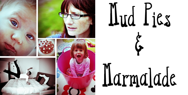 Mud Pies and Marmalade