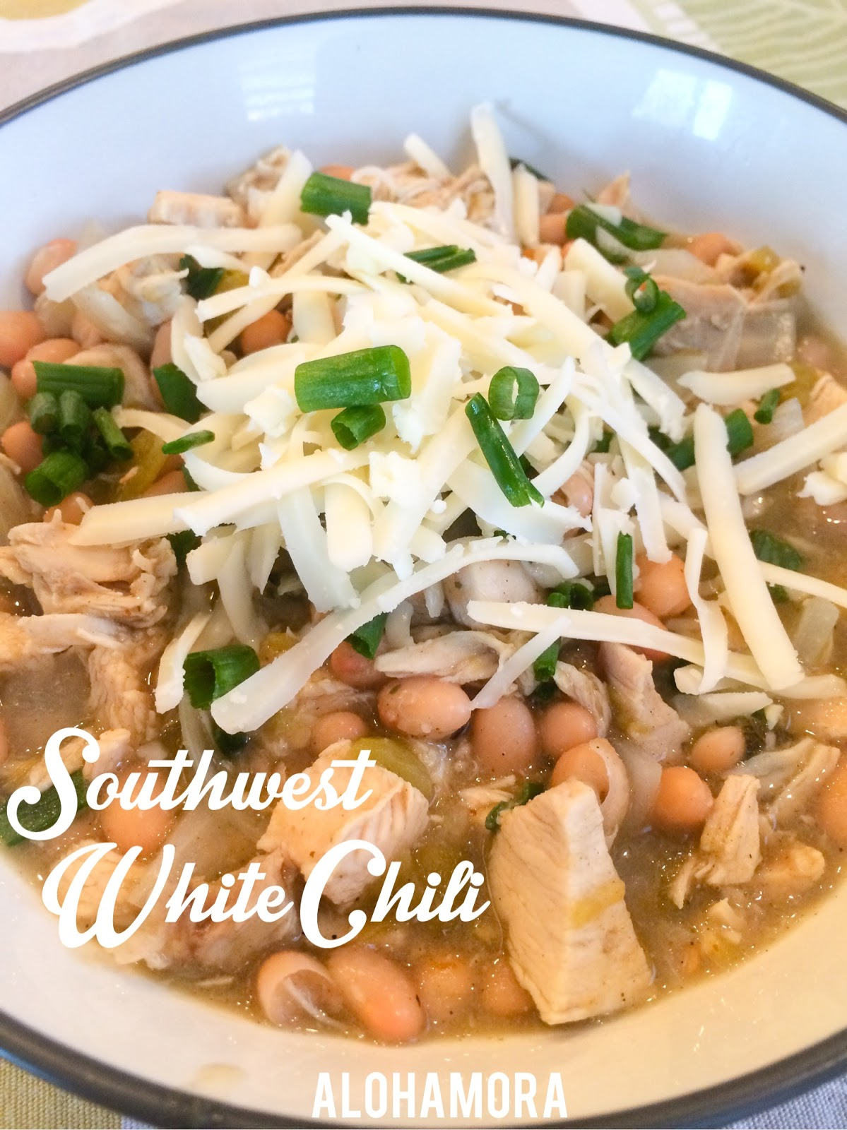 Southwest White Chili.  Healthy and diet friendly soup that is very easy to make and very flavorful.  Alohamora Open a Book http://www.alohamoraopenabook.blogspot.com/
