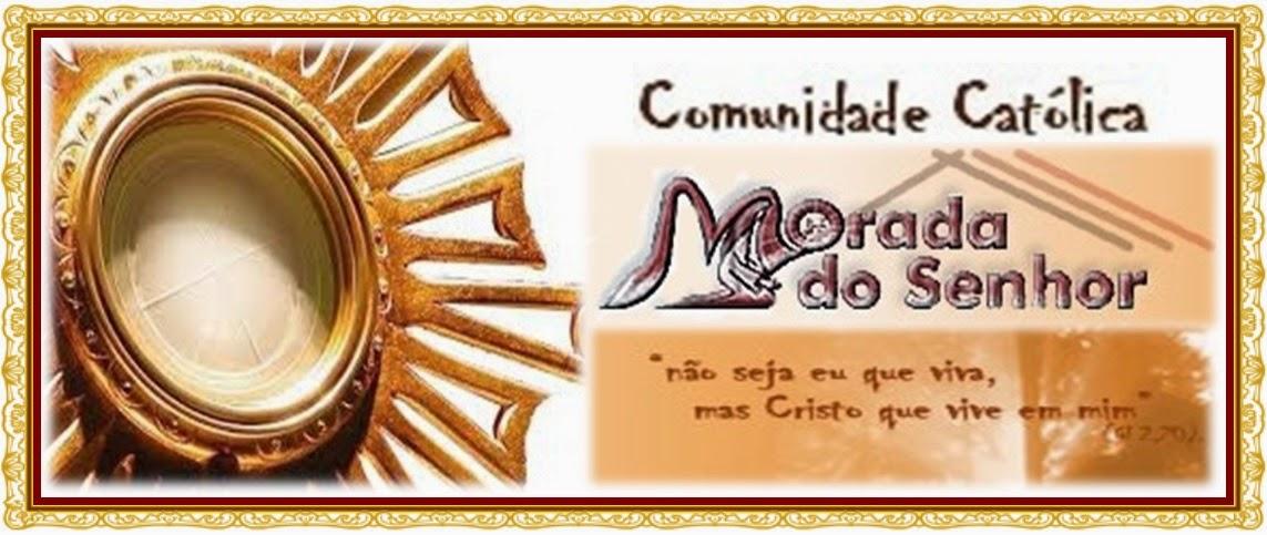 MORADA DO SENHOR