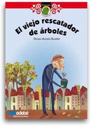 EL VIEJO RESCATADOR DE ARBOLES--GLORIA ALEGRIA R