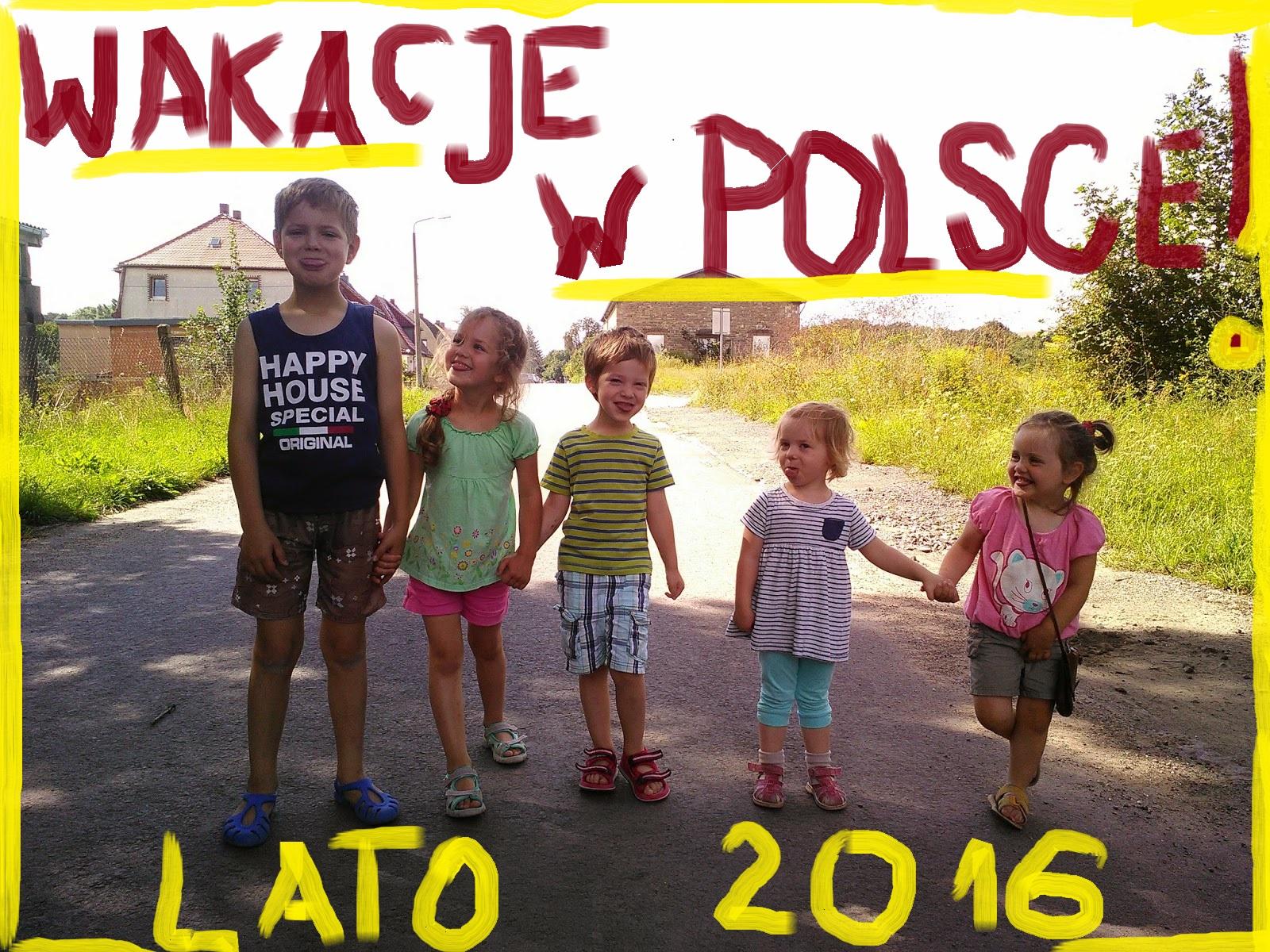 WAKACJE w POLSCE 2016