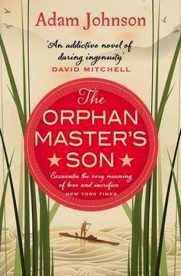 http://www.bookdepository.com/Orphan-Masters-Son-Adam-Johnson/9780552778251