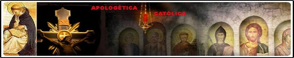 Apologética Católica