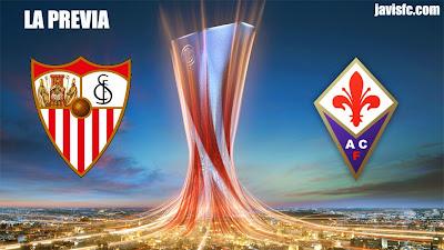 Previa Sevilla FC Vs Fiorentina