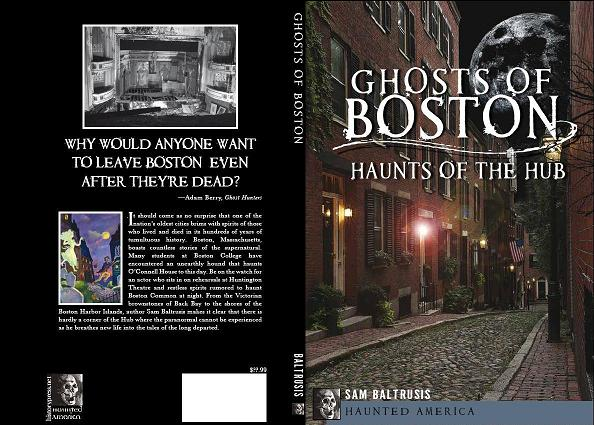 http://www.amazon.com/Ghosts-Boston-Haunts-Haunted-America/dp/1609497422