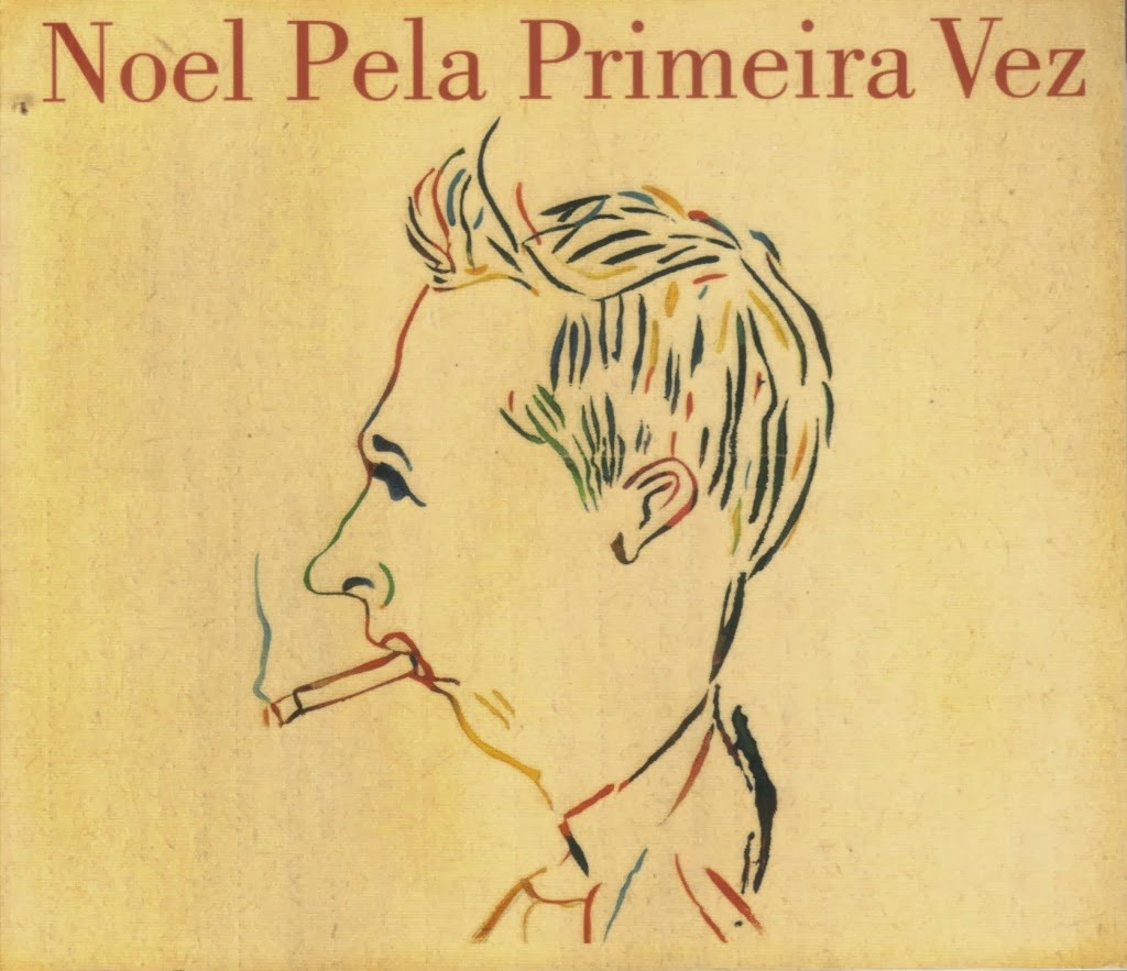 Noel Rosa - Noel Pela Primeira Vez