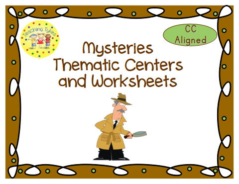 http://www.teacherspayteachers.com/Product/Mysteries-Thematic-Centers-and-Worksheets-Common-Core-Aligned-765515