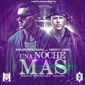 Kevin Roldan - Una Noche Más (feat. Nicky Jam)