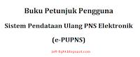download Juknis pedoman panduan ebook PUPNS BKN.go.id untuk pengguna PNS disini Juknis ePUPNS untuk admin disini