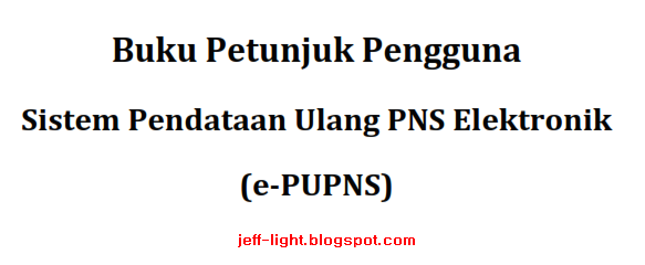 Juknis dan Formulir E-PUPNS tahun 2015