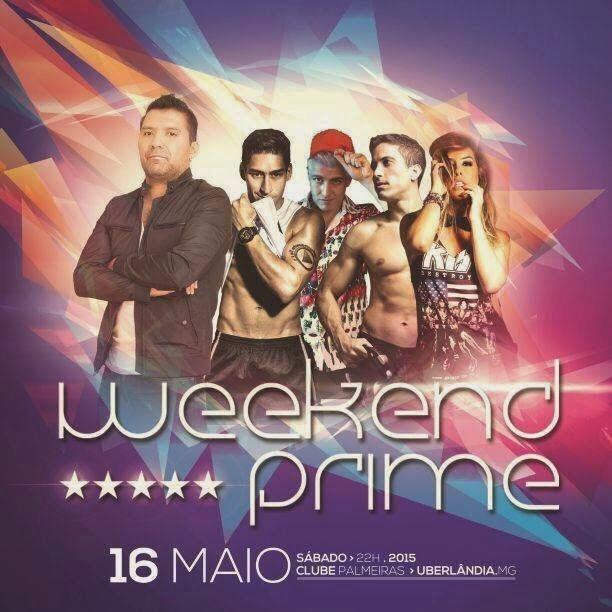 Weekend Prime 2015 - Uberlândia/MG