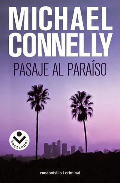 Pasaje al paraíso Michael Connelly