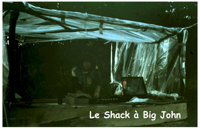 Le Shack à Big John