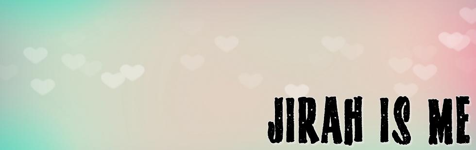 ☁ JIRAH IS ME ☁