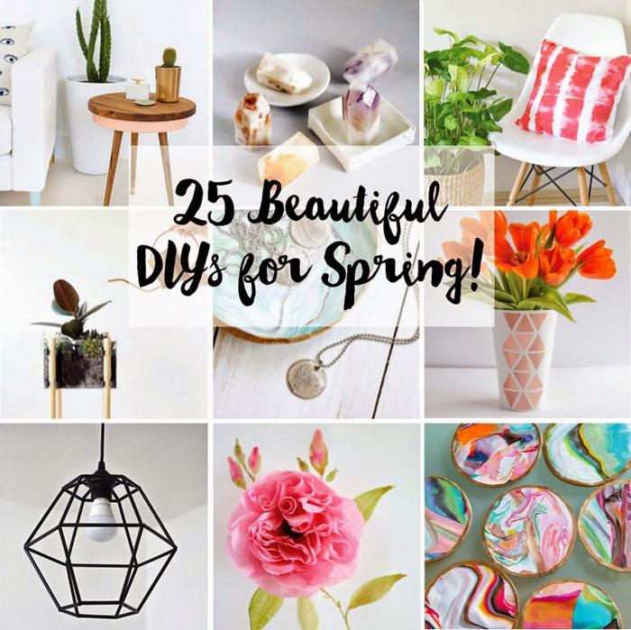 25+ New + Beautiful DIYs for Spring!