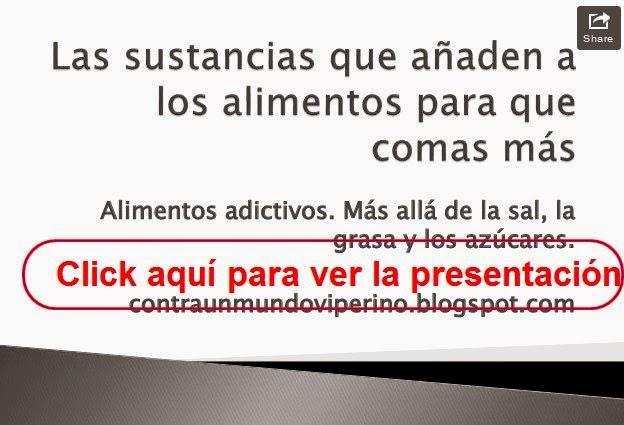 http://www.slideshare.net/albalobera/las-sustancias-que-aaden-a-los-alimentos-para-que-comas-ms