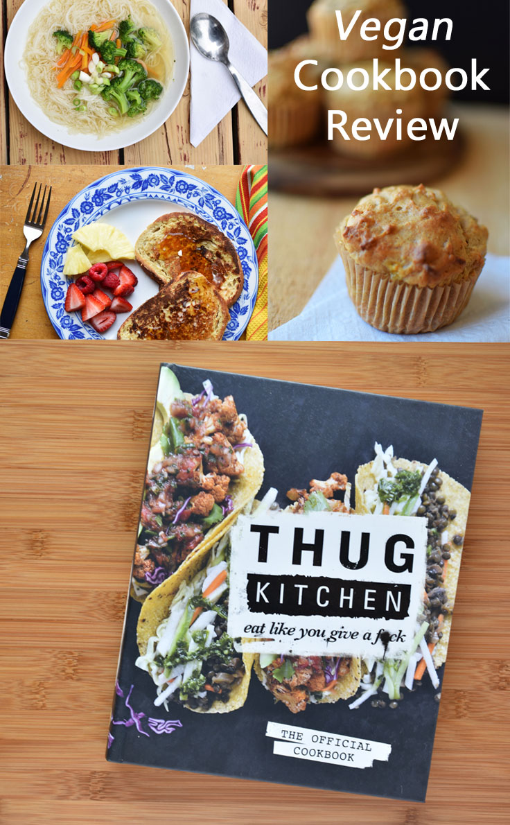 Vegan Cookbook Review - Thug Kitchen: The Official Cookbook #vegan