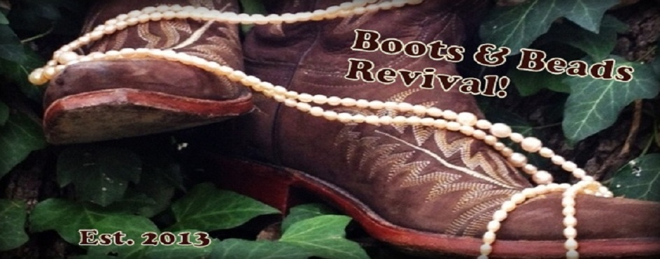 Boots & Beads Revival!