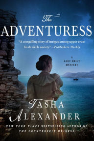 The Adventuress (Lady Emily Series #10) by Tasha Alexander