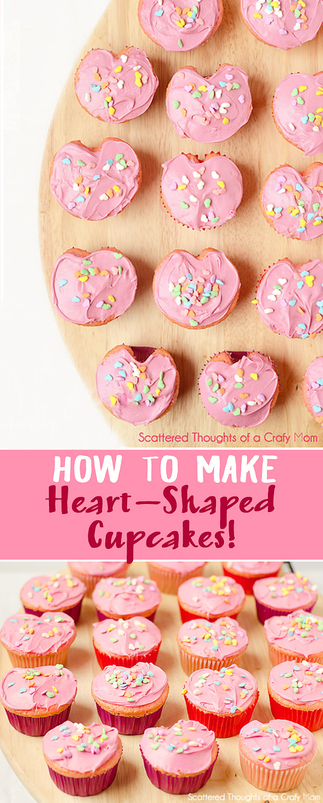 How to make Heart Shaped Cupcakes.  The perfect treat for Valentines Day or birthdays!