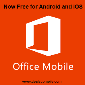 Microsoft Office Mobile Free for Android and iOS