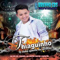 Thiaguinho - O Ritmo Quente Do Arrocha (2013)