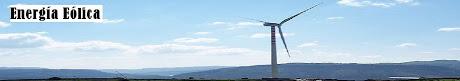 Energía Eólica: Aerogeneradores, Molinos, Parques Eólicos
