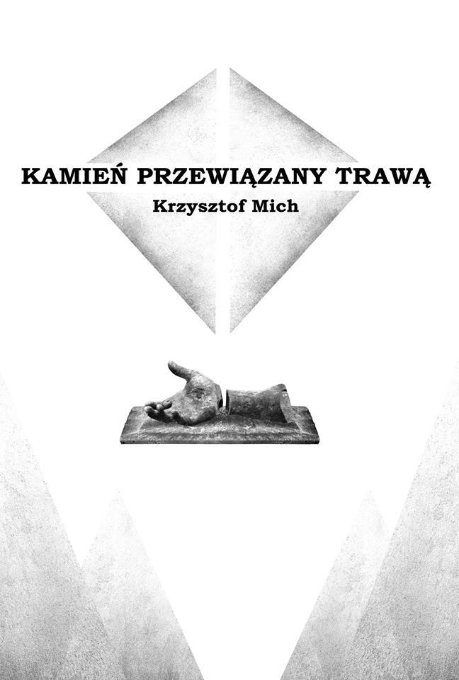 """Krzysztof Mich - """"Kamień przewiązany trawą"""""""