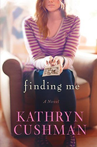 http://www.amazon.com/Finding-Me-Kathryn-Cushman/dp/0764212613