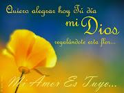 Mi Amor Es Tuyo Publicado por Beatriz C. Gonzalez C. en 09:09 (mi amor es tuyo)