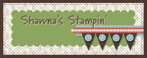 Shawna&#39;s Stampin&#39; Spot