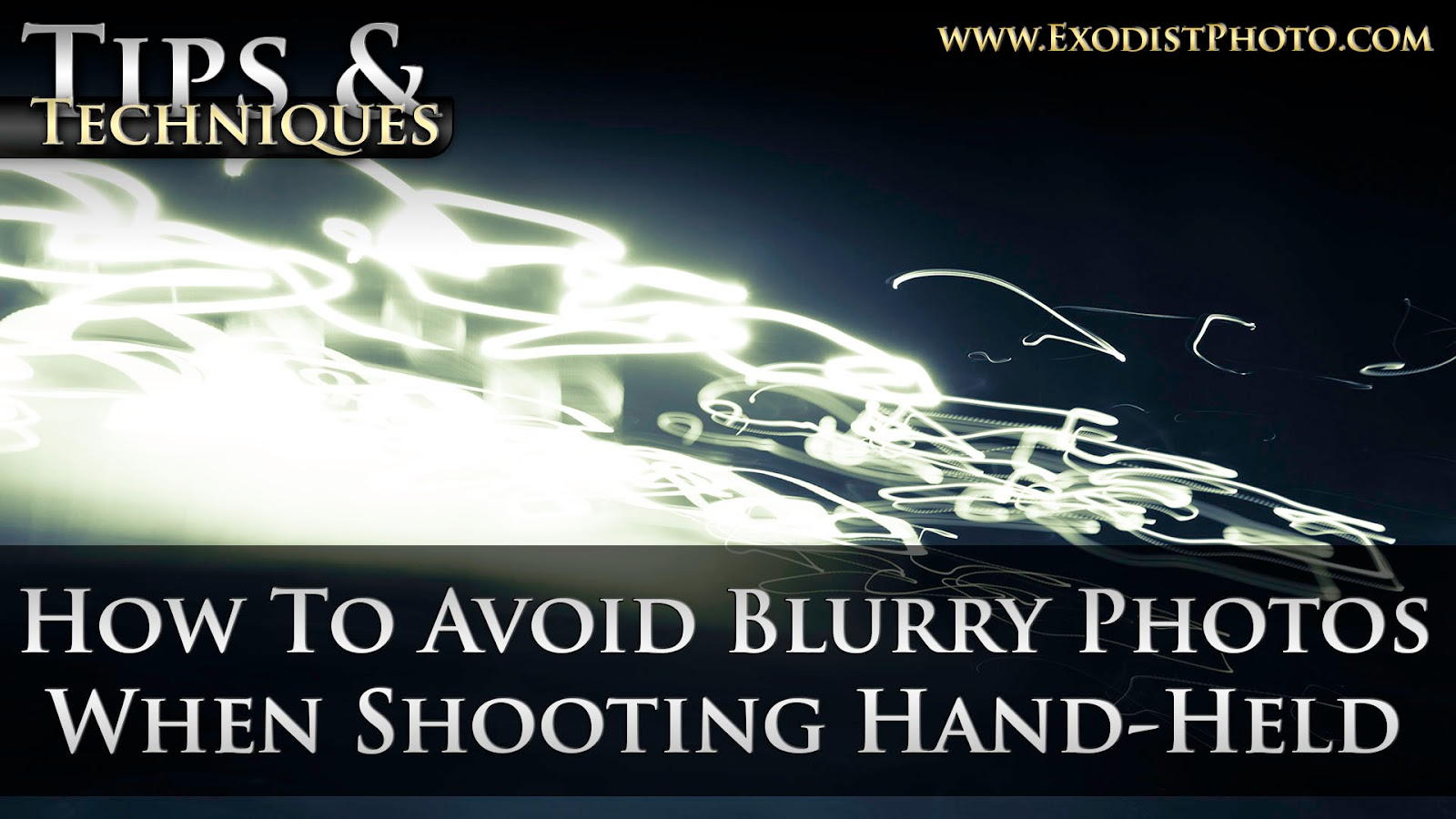 How To Avoid Blurry Photos When Shooting Hand-Held, Get Sharper Images | Tips & Techniques
