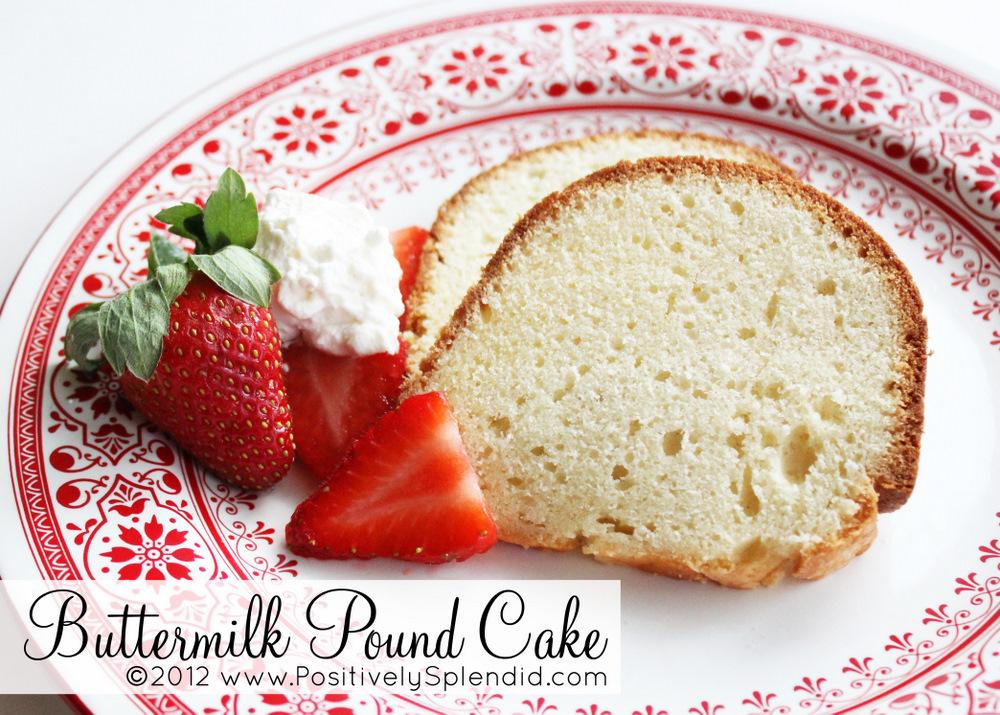 Buttermilk Pound Cake Recipe - Positively Splendid {Crafts, Sewing ...